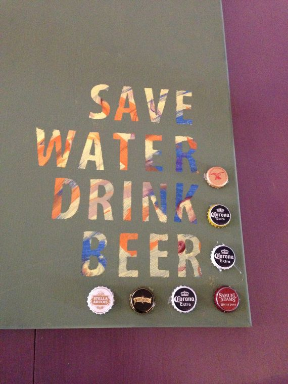 Save Water Drink Beer Quote   Painting and by AsYouWishbyLisaD