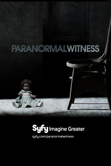 Paranormal Witness: Premieres September 7 on SyFy