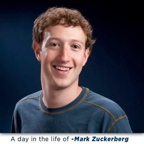 A day in the life of - Mark Zuckerberg   http://bit.ly/MarkZuckerberglife
