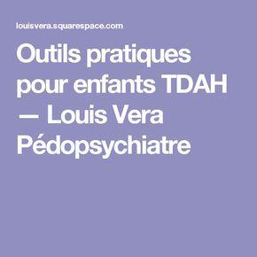 Outils pratiques pour enfants TDAH — Louis Vera Pédopsychiatre