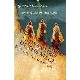 Quest for Light - Adventure of the Magi (Paperback)By Byron Anderson