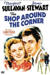 The Shop Around the Corner-1940 James Stewart and Margaret Sullavan.  You've Got Mail was a remake of this classic.