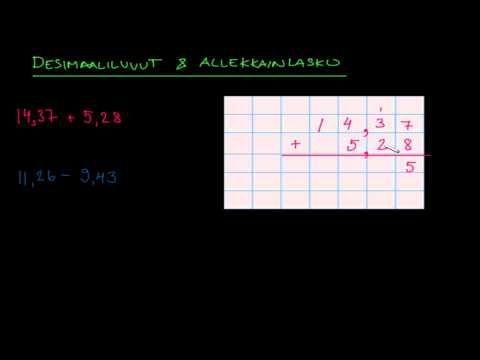 ▶ Desimaalilukujen yhteen- ja vähennyslasku allekkain - YouTube (video 2:44).