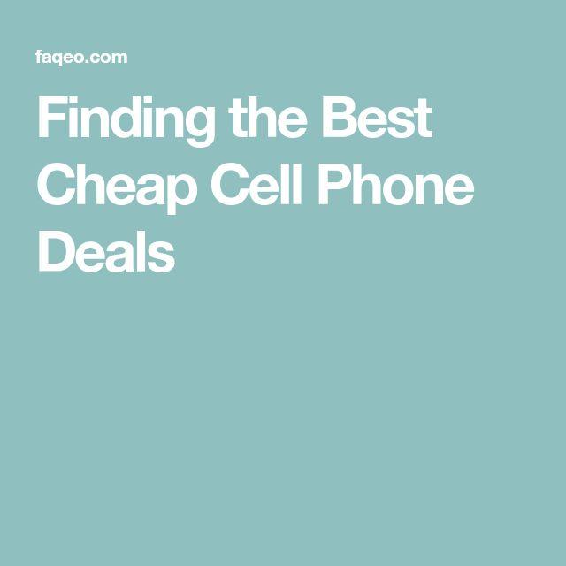 Finding the Best Cheap Cell Phone Deals