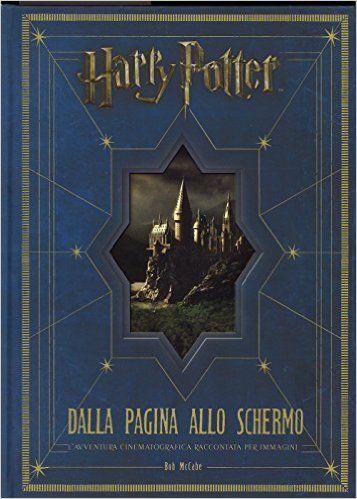 Tutto quello che dovete sapere sulla realizzazione della filmografia su Harry Potter. Un manuale completo ed elegante. Un regalo perfetto!