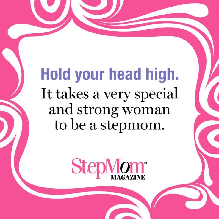Hold your head high. It takes a very special and strong woman to be a stepmom. http://www.stepmommag.com/2015/11/12/stepmom-tip-youre-a-strong-woman/