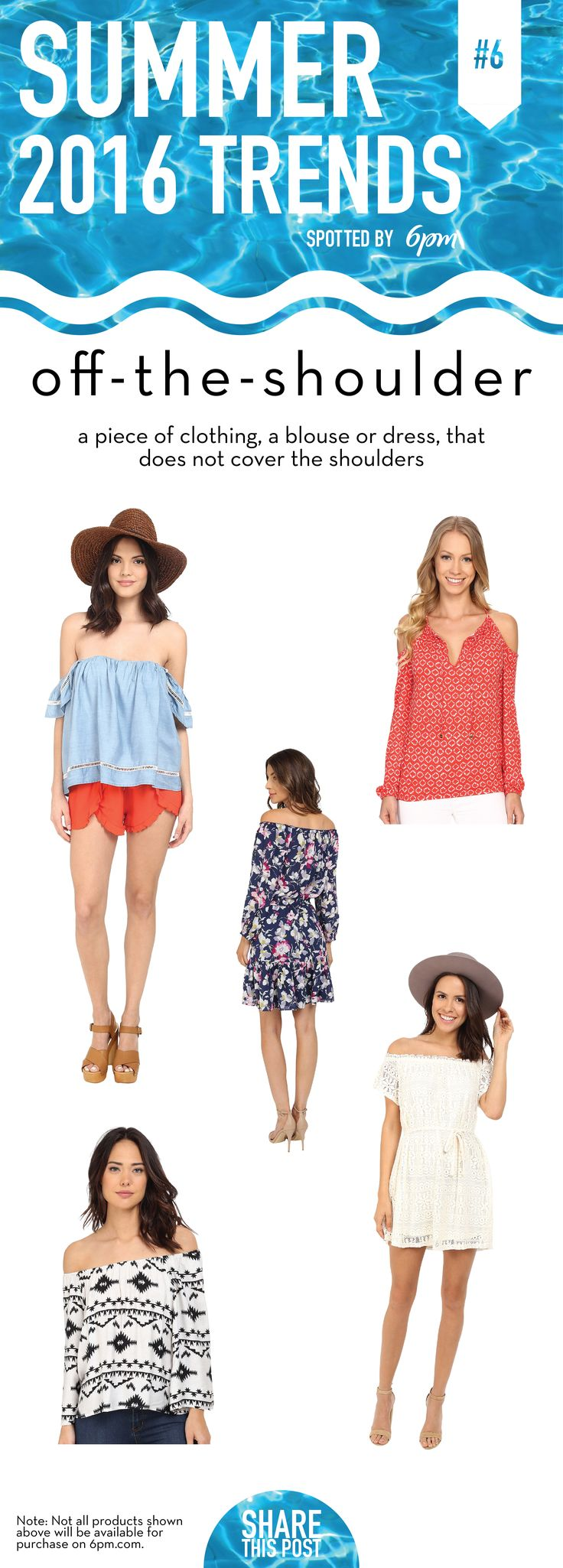 #summergoals Off-the-shoulder styles are literally everything. An obvious favorite Summer 2016 fashion trend known for its romantic skin baring style that's perfect for summer and music festivals. MICHAEL Michael Kors Kumo Cold Shoulder Peasant Top, ONLY Gaya Short Sleeve Off the Shoulder Dress, BB Dakota Marley Symbol Printed Rayon Off The Shoulder Top, Lovers + Friends Life's A Beach Top, Joie Marx Dress.