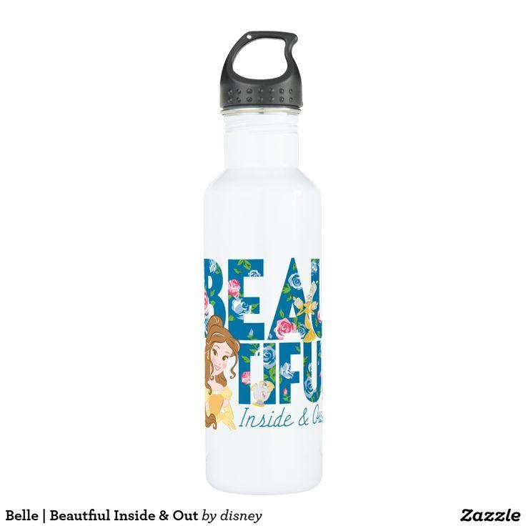 Belle | Beautfiul Inside & Out. Botella de Agua, Water Bottle. Producto disponible en tienda Zazzle. Product available in Zazzle store. Regalos, Gifts. #bottle #botella