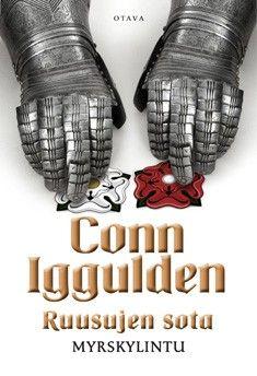 Conn Iggulden: Ruusujen sota 1 : Myrskylintu, Otava
