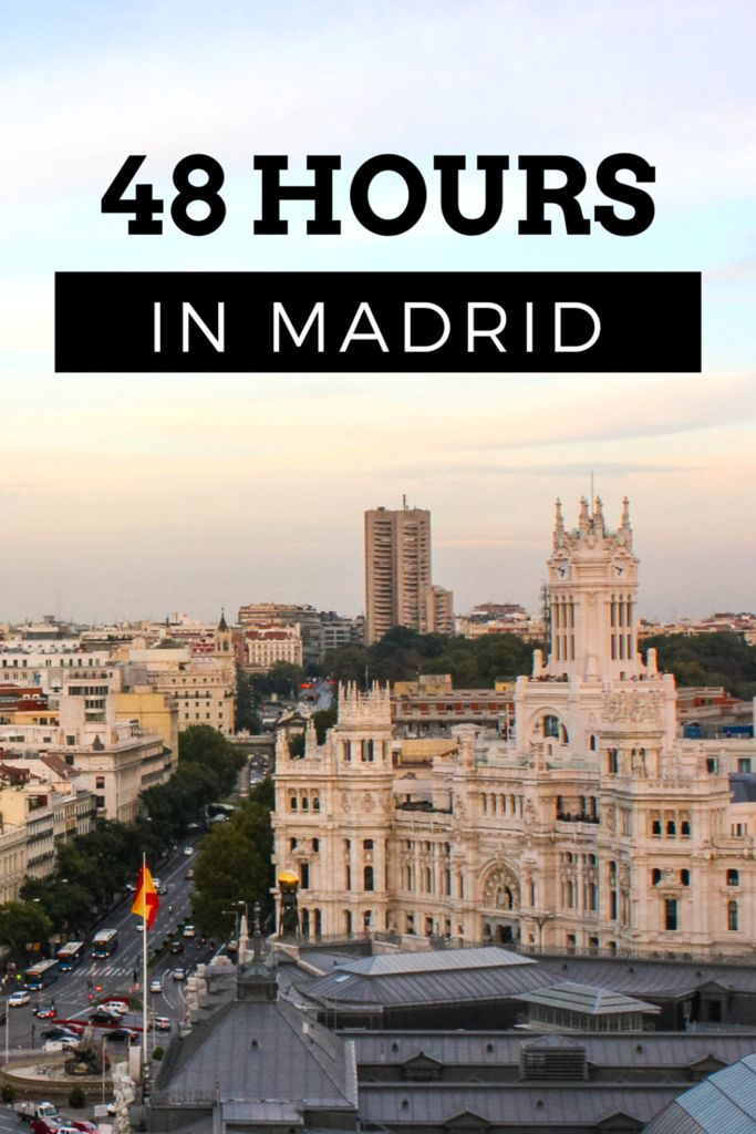 48 Hours in Madrid...the amount of time I'll be there this summer! - Sights, Eats and Bars - Adelante