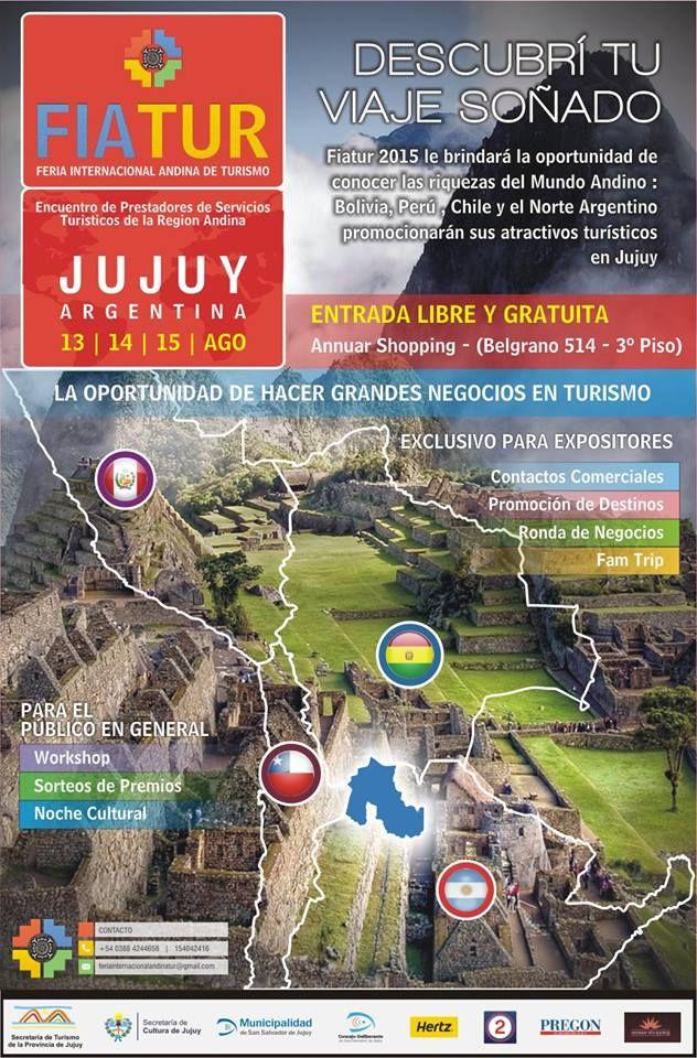 Bolivia, Chile, Perú y el Norte Argentino presentarán sus destinos turísticos en FIATUR Jujuy 2015