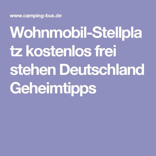 Wohnmobil-Stellplatz kostenlos frei stehen Deutschland Geheimtipps