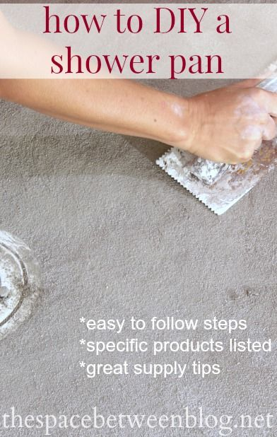 How To Diy A Shower Pan   Instructional Tutorial Covering All Of The Steps  From Start
