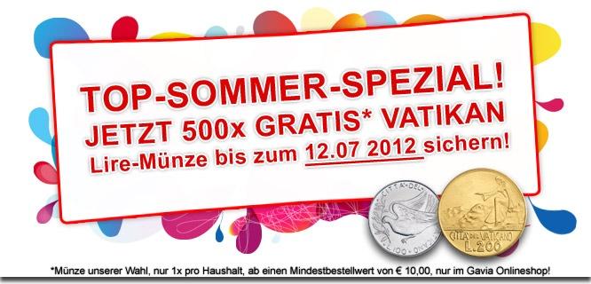 Gratis Vatikan Lire-Münze unserer Wahl zu jeder Bestellung über 10 Euro Warenwert bis zum 12.07.2012 nur im Onlineshop!