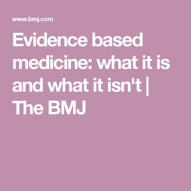 Evidence based medicine: what it is and what it isn't   The BMJ