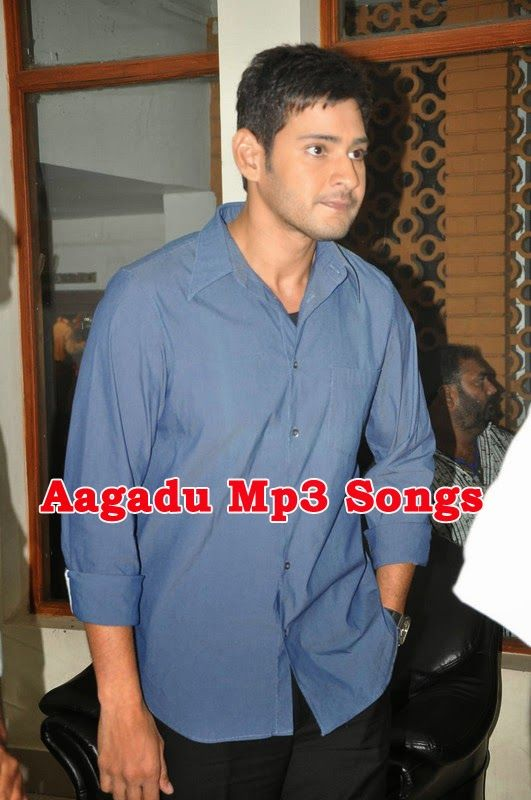 Mahesh's Aagadu Mp3 Songs Download, Doregama, Atozmp3,Songs pk | All Downloads For You