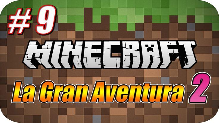 Minecraft - La Gran Aventura 2 - Capitulo 9 - Descubriendo el Mundo y un...