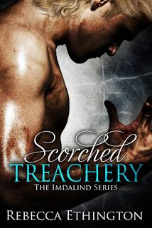 Review on Scorched Treachery by @Christina & Ethington! Can't put this series down...and book 4 is out in December!