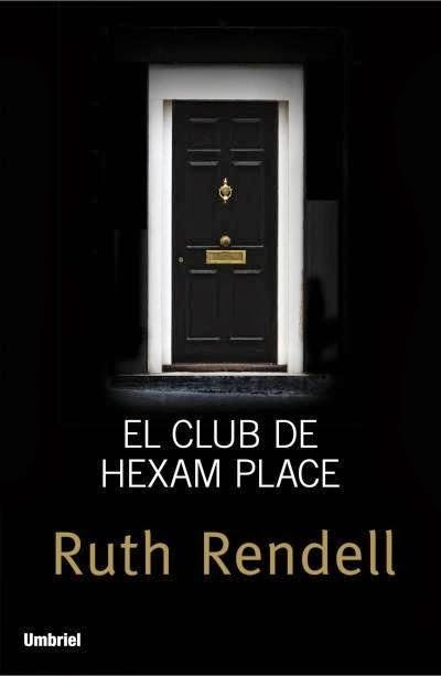 Descarga tu libro ePub: El Club de Hexam Place - Ruth Rendell http://www.any.gs/AL8O2