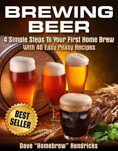 Brewing Beer (4 Simple Steps To Your First Homebrew - With 40 Easy Peasy Recipes Book 1) by Homebrew Hendricks, http://www.amazon.com/gp/product/B009U09ZH0/ref=as_li_tl?ie=UTF8&camp=1789&creative=390957&creativeASIN=B009U09ZH0&linkCode=as2&tag=vilvie-20&linkId=CHVR2OCDIEUYHGIO