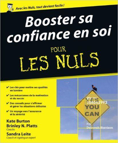 Amazon.fr - Booster sa confiance en soi pour les Nuls - COLLECTIF - Livres