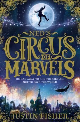 Ned's Circus of Marvels