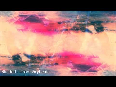 Atmospheric Cloud Rap / RnB Style Beat - Prod. 2icybeats (Blinded) - YouTube