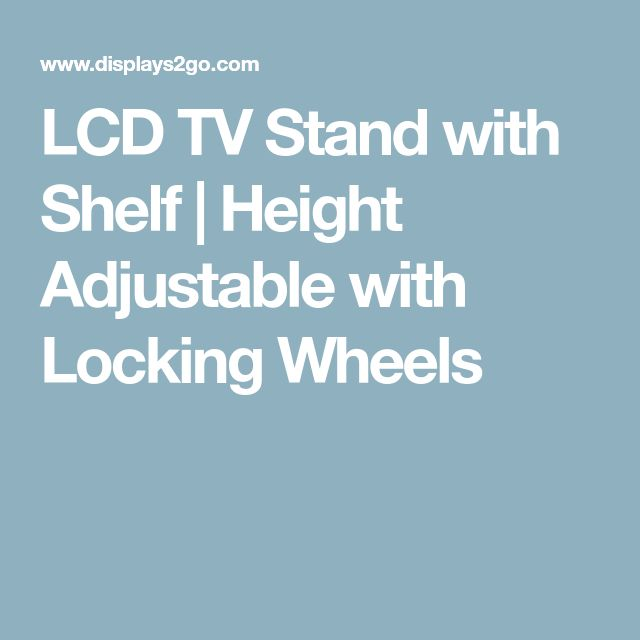 LCD TV Stand with Shelf | Height Adjustable with Locking Wheels