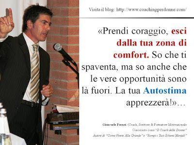 Il coach motivazionale Giancarlo Fornei ti invita ...