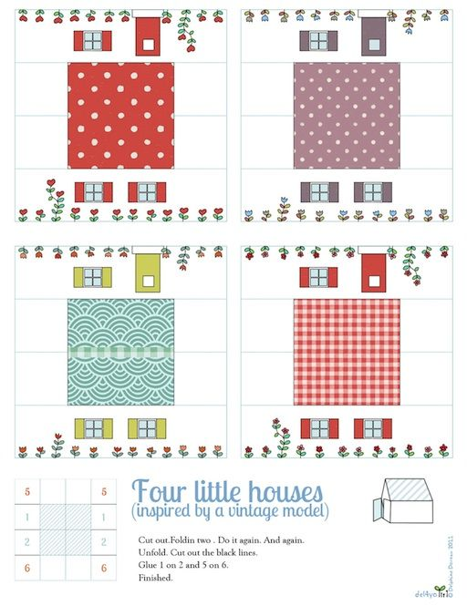 really easy way to fold paper houses out of a square piece of paper - these are free printables, or grab a plain piece of paper and decorate your own. Cute!