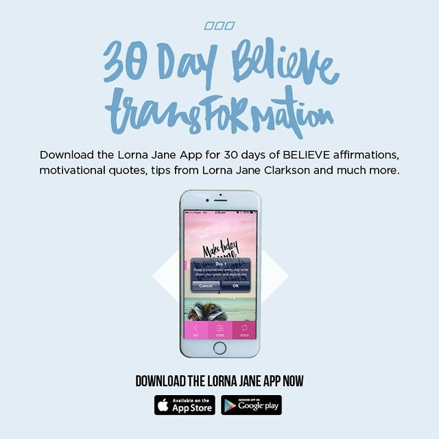 Get appy & boost your belief in yourself with our 30 Day Believe Transformation!