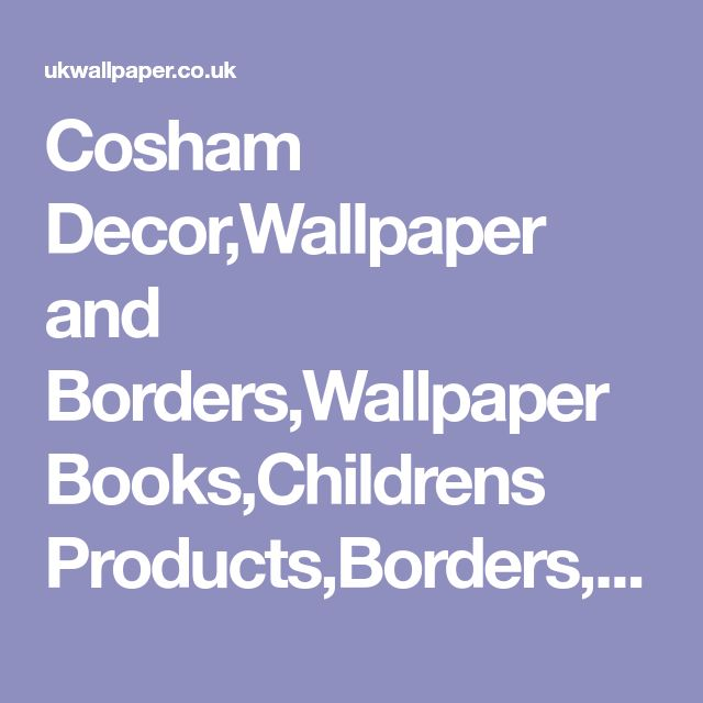 Cosham Decor,Wallpaper and Borders,Wallpaper Books,Childrens Products,Borders,Wall Murals,Football Mania,Jewels,Wall Art,Great British Designer Wallpaper,Super Fresco Easy,Trade Counter,Designer Rugs,Fablon Sticky Back Plastic,International Designer Wallpaper,Tools and Tips