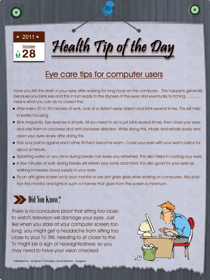 Computer eye strain is very common.  So, here's an Eye care tips for computer users.