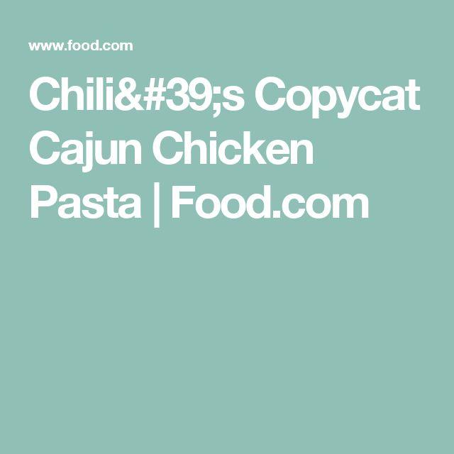 Chili's Copycat Cajun Chicken Pasta | Food.com