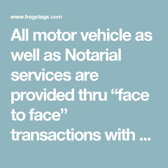 "All motor vehicle as well as Notarial services are provided thru ""face to face"" transactions with our agents who are friendly, knowledgeable, and intuitive. This empowers motorists with the ability to easily maintain proper compliance with the current regulations of the Pennsylvania Department of Transportation. Our staff welcomes any opportunity to serve and please you, our customers, with a professional experience in dealing with us."