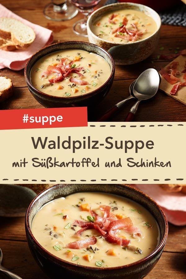Waldpilz-Cremesuppe mit Süßkartoffel und Parmaschinken. Eignet sich ...