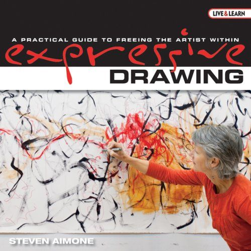 Expressive Drawing: A Practical Guide to Freeing the Artist Within (Live and Learn Series AARP) (AARP®) by Steven Aimone,http://www.amazon.com/dp/1600592813/ref=cm_sw_r_pi_dp_y7Mitb0HXGQNFFYK