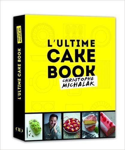 L'ultime cake book, Christophe Michalak: Amazon.it: Christophe Michalak, Delphine Michalak: Libri in altre lingue