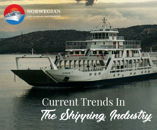 Current Trends To Look Out For In The Shipping Industry