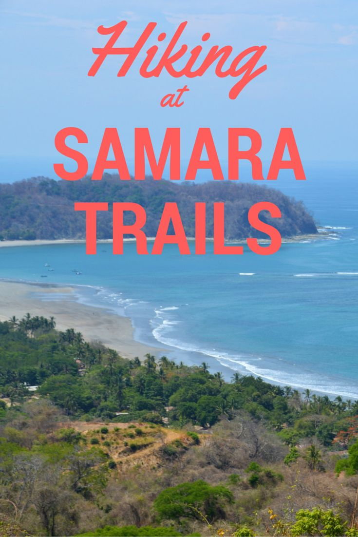 Samara, Costa Rica has a beautiful beach, but if you're looking for a fun activity, check out Samara Trails. This hike takes you through the tropical forests of the Werner-Sauter Reserve and to a gorgeous lookout.