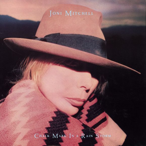 Joni Mitchell: Chalk Mark In a Rain Storm (1988)