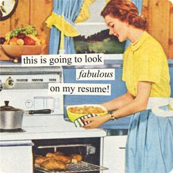Job/Resume Funnies: This is going to look fabulous on my resume!