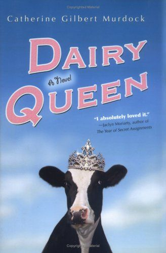 "Dairy Queen (Dairy Queen, #1) by Catherine Gilbert Murdock. Completely misleading cover and title -- the book's very funny, but not absurdist! The premise sounds bland -- ""Quiet girl works on her family's dairy farm, figures out how to speak up for herself"" -- so you'll have to take my word for it. DJ is a very real girl struggling under the pressure of everybody else's expectations, family tensions, near-poverty, rural conservatism, and her own personality. She finds a way to be herself…"