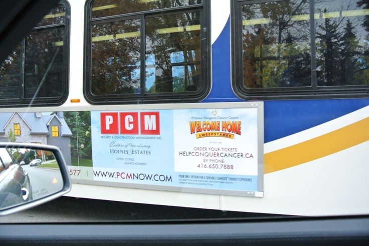 PCM Ad on Oakville Transit - the Princess Margaret Sweepstakes GRAND PRIZE Oakville home by PCM