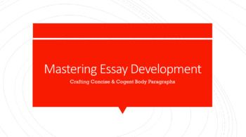 Mastering Essay Development - Powerpoint Lesson #WritingTips