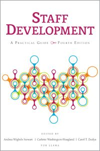 Staff development : A practical guide, fourth edition / Andrea Stewart.