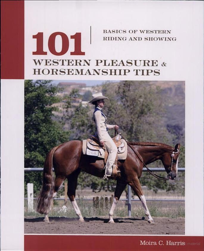 101 Western Pleasure and Horsemanship Tips: Basics of Western Riding and Showing - Micaela Myers - Google Books