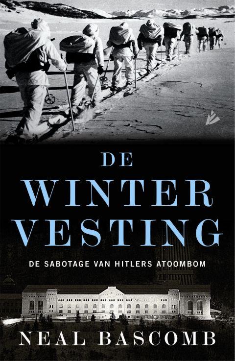De wintervesting: De sabotage van Hitlers atoombom - Neal  Bascomb - geschiedenis | Het is 1942. De nazi's maken haast met de ontwikkeling van een atoombom. Ze hebben er de natuurkundigen voor, maar wat ze niet hebben is genoeg zwaar water, een noodzakelijk bestanddeel voor hun nucleaire plannen. Maar ze houden Noorwegen al twee jaar bezet en daarmee de Vemork-waterkrachtcentrale. Vemork is wereldwijd de enige leverancier van zwaar water...