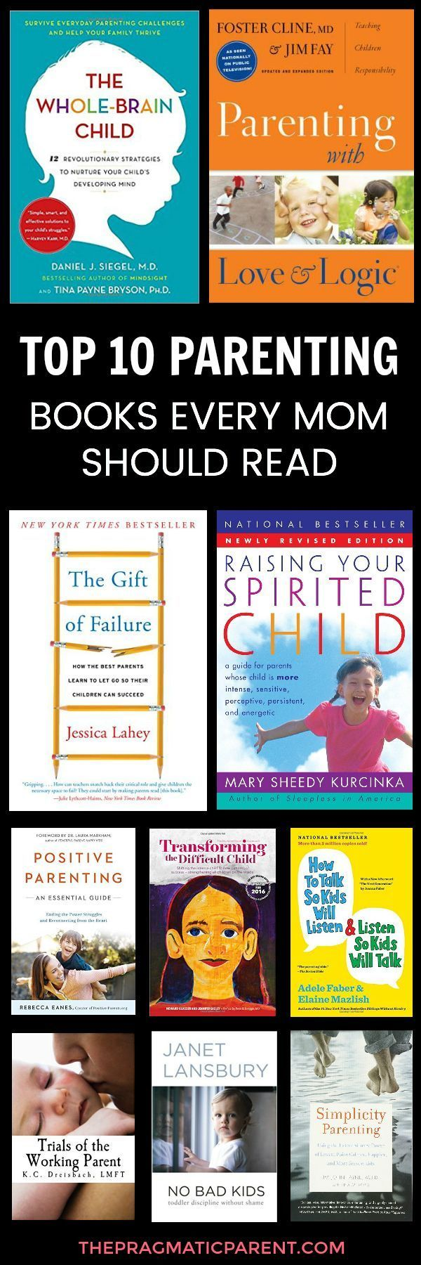 The 10 best parenting books every Mom needs to read. Helpful parenting advice for parents with a positive parenting approach and heart-centered focus on motherhood, parenting and positive discipline. These are the top 10 parenting books for parents.