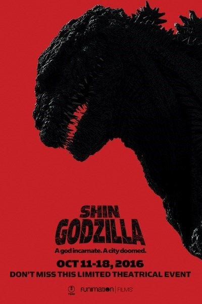 Shin Godzilla (2016, Hideaki Anno, Japan, 120 min.) - October 11, 2016